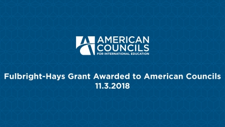 White text on blue background reads: Fulbright-Hays Grant Awarded to American Councils
